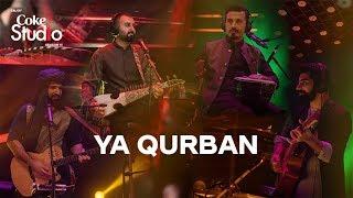 Ya Qurban, Khumariyaan, Coke Studio Season 11, Episode 7