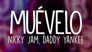 Nicky Jam & Daddy Yankee - Muévelo (Letra / Lyrics)
