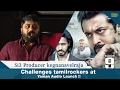 Si3 Producer kegnanavelraja  Challenges tamilrockers at YamanAudioLaunch !!