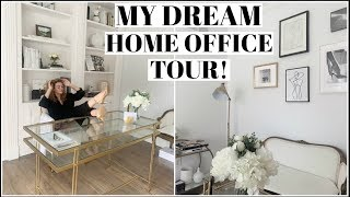 MY DREAM HOME OFFICE TOUR!