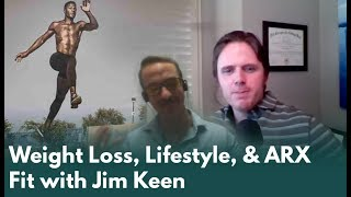 Weight Loss, Lifestyle, & ARX Fit with Jim Keen - Dr. J Live Podcast #170