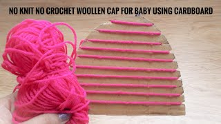 No Knit No Crochet Winter Woollen Cap For A Baby|Easy DIY Tutorial|Quicky Crafts