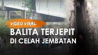Video Viral Balita Terjepit di Celah Jembatan, Jatuh saat Dibonceng Ibu