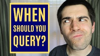 When Should You Query Your Novel?