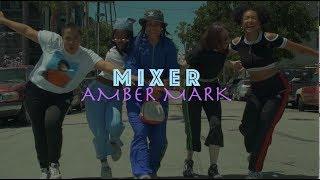 """Mixer""   Amber Mark   TGL Visual"