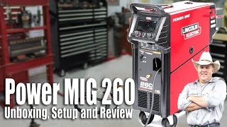 Lincoln Electric Power MIG 260 welding machine, unboxing, setup and review