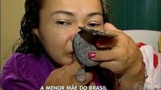 A menor mãe do Brasil, sua história de vida e superação