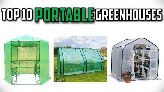 10 Best Portable Greenhouses In 2019
