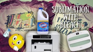 Sublimation With Bleach?