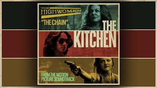 "The Highwomen: The Chain (From the Motion Picture Soundtrack ""The Kitchen"")"