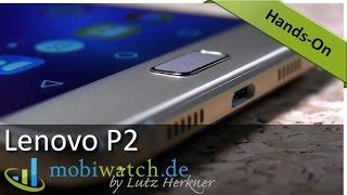 Lenovo P2: XL-Smartphone Mit XXL-Akku | Hands-on-Video – Test