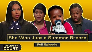 She Was Just a Summer Breeze: Man Refuses to Accept Paternity (Full Episode) | Paternity Court