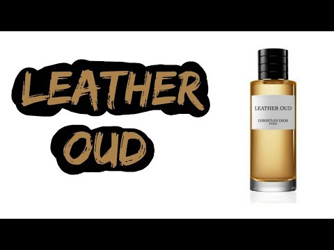 Leather Oud Christian Dior | Fragrance Review | Handsome Smells