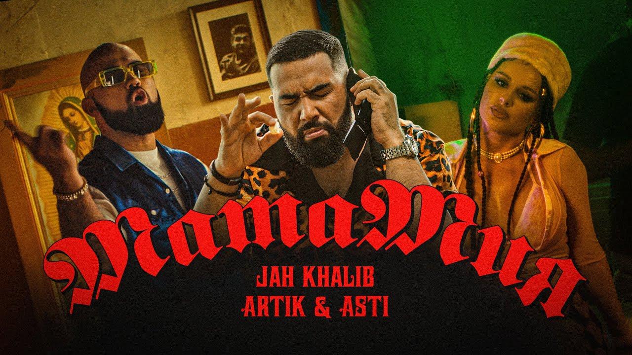 Jah Khalib & Artik & Asti — МамаМия