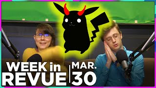 Far Cry 5 & Detective Pikachu — WEEK IN REVUE, Mar. 30, 2018