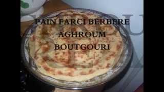 Pain Farci Berbere Chleuh AGHROUM BOUTGOURI RECETTE FACILE-berber Stuffed Bread