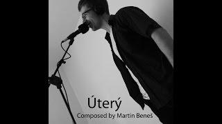 Martin Beneš - Úterý (2015) of Afterwards