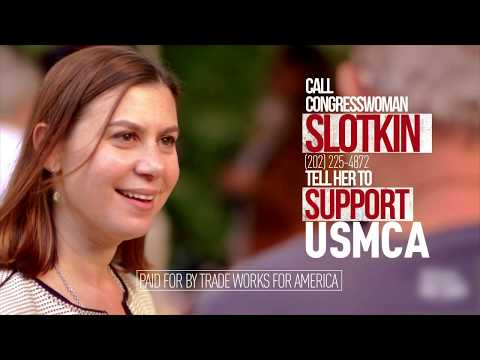 Tell Representative Slotkin: Michigan First. Vote YES on the USMCA