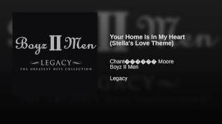 Your Home Is In My Heart (Stella's Love Theme)
