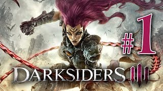 Darksiders 3 - Gameplay Walkthrough Part 1 All We Have So Far [PS4]