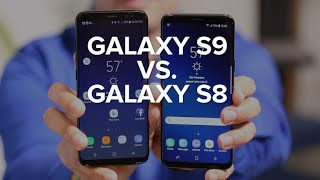 Samsung Galaxy S9 vs. Samsung Galaxy S8: What's new?