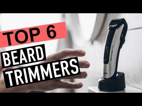 BEST 6: Beard Trimmers 2019