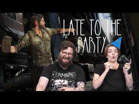 Let's Play The Last of Us – Late To The Party