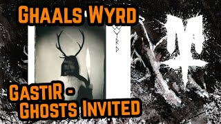 Quick Opinion: Gaahls Wyrd   GastiR   Ghosts Invited (Review)