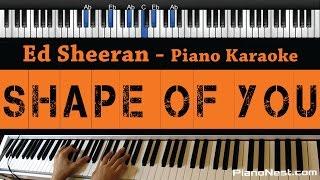 Download Video Ed Sheeran - Shape Of You - Piano Karaoke / Sing Along / Cover With Lyrics