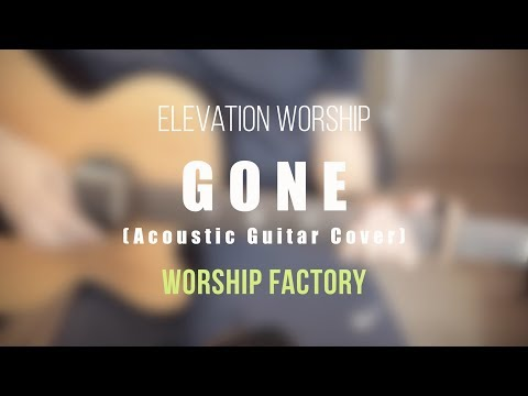 Worship Factory | Gone | Elevation Worship | At Midnight | Acoustic Inst.