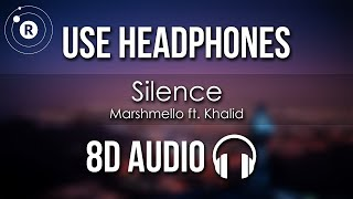 Marshmello Ft. Khalid   Silence (8D AUDIO)