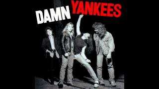 Damn Yankees - Damn Yankees (Full album)