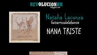 Natalia Lacunza - Nana Triste | Letra (Lyric video) feat Guitarricadelafuente
