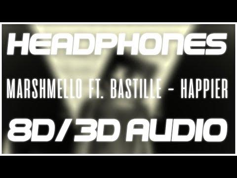 Marshmello ft  Bastille - Happier | 8D Audio 🎧 || Dawn of Music