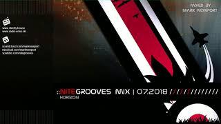 :: nitegrooves mix   Deep House, Deep Tech House, Melodic Techno  & Progressive House   07/2018