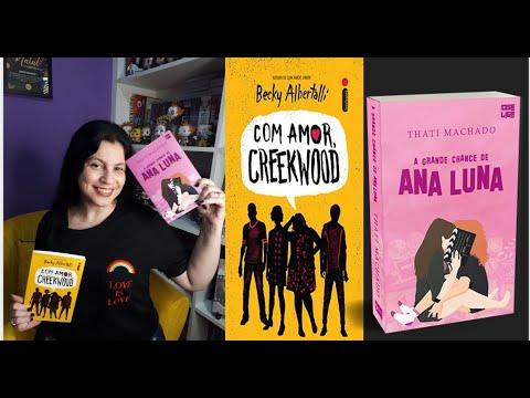 Com Amor, Creekwood + A grande chance de Ana Luna ?????de Becky Albertalli e Thati Machado