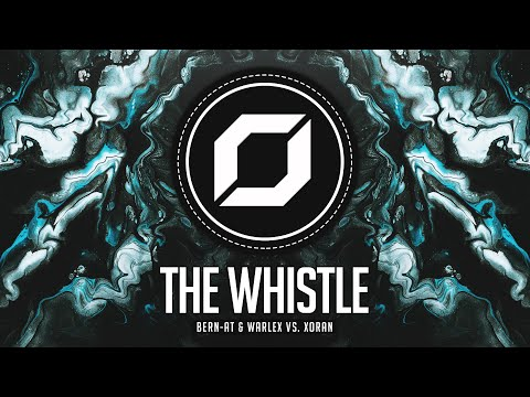 Bern-AT & WARLEX Vs. XORAN - The Whistle