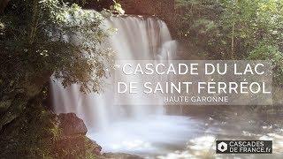 Cascade du Lac de Saint Férréol - Haute Garonne