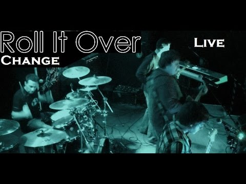 Roll It Over LIVE: Change