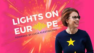 Lights on Europe: Ako láska, dávanie a solidarita sú cestou k osobnému šťastiu a budúcnosti Európy