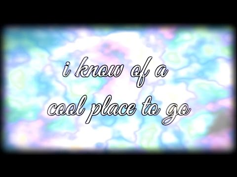 i know of a cool place to go