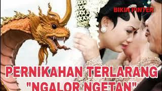 Ngeri Pernikahan Terlarang Ngalor Ngetan Bisa Bikin Meninggal!