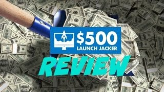 $500 Launch Jacker Review Proof - Simplest $514 Method