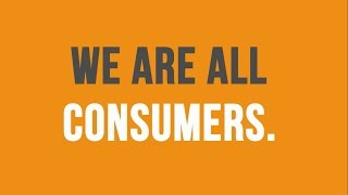 Consumer Protection - why it matters to you