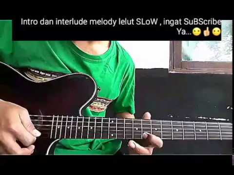 LOLOT - Melody Gitar Solo LELUT Lesson Slow Mp3