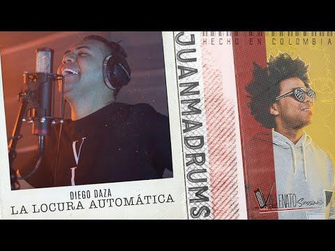 La Locura Automática Juanmadrums Feat. Diego...
