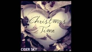 Christmas Time - Cider Sky