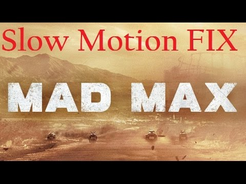 Low end PC slow mo? :: Mad Max General Discussions