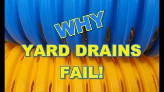 Why Most Yard Drains Fail - Must Watch!!!!