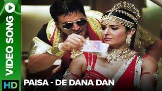 Paisa (Video Song) | De Dana Dan |Akshay Kumar | Katrina